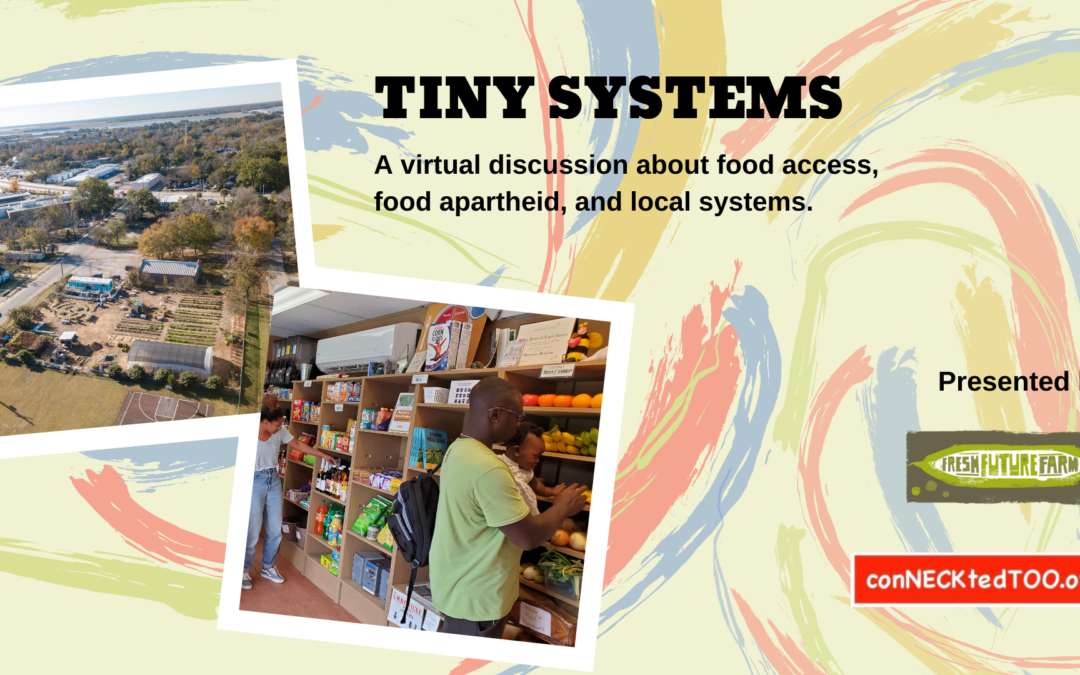 TINY Systems with Fresh Future Farm –  COMING SOON